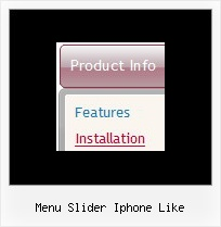 Menu Slider Iphone Like How Make Drop Down Menus