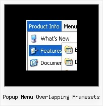 Popup Menu Overlapping Framesets Javascript Animated Interface