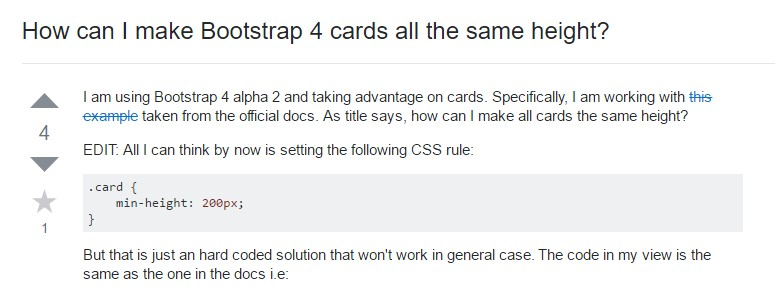 Insights on  exactly how can we form Bootstrap 4 cards just the  very same tallness?